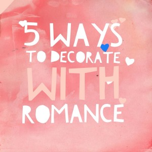 5 ways to decorate with romance from Nashville interior designers, Eric Ross Interiors, interior design for the bedroom and beyond.