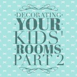 Decorating your kids rooms part 2, Nashville interior designers discuss interior design and kids rooms.