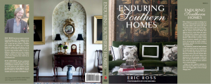 Nashville interior designer, Eric Ross's book, Enduring Southern Homes, the book features the timeless heritage and modern, gracious living for which the South is known.