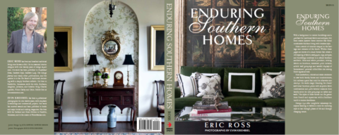 Eric Ross's book, Enduring Southern Homes, the book features the timeless heritage and modern, gracious living for which the South is known.